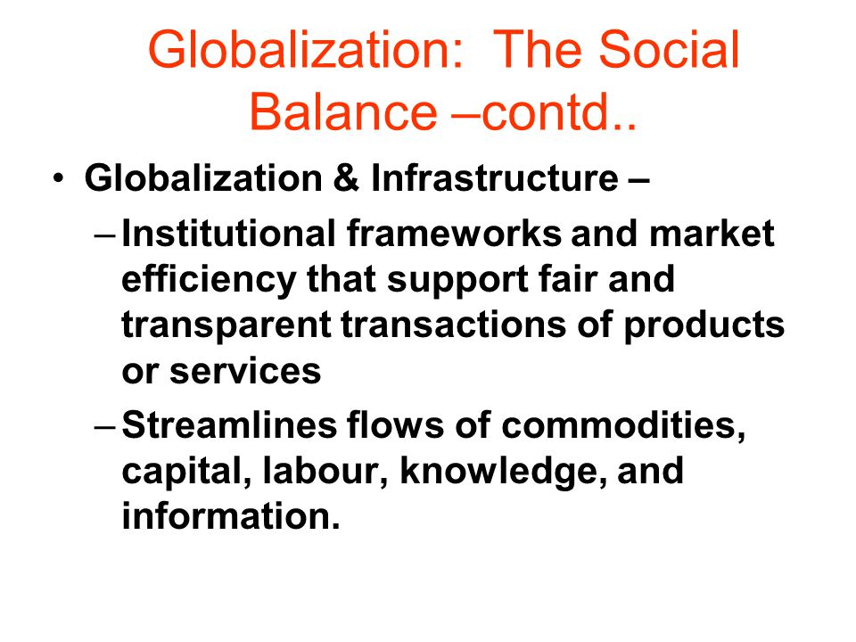 Globalization: The Social Balance –contd..