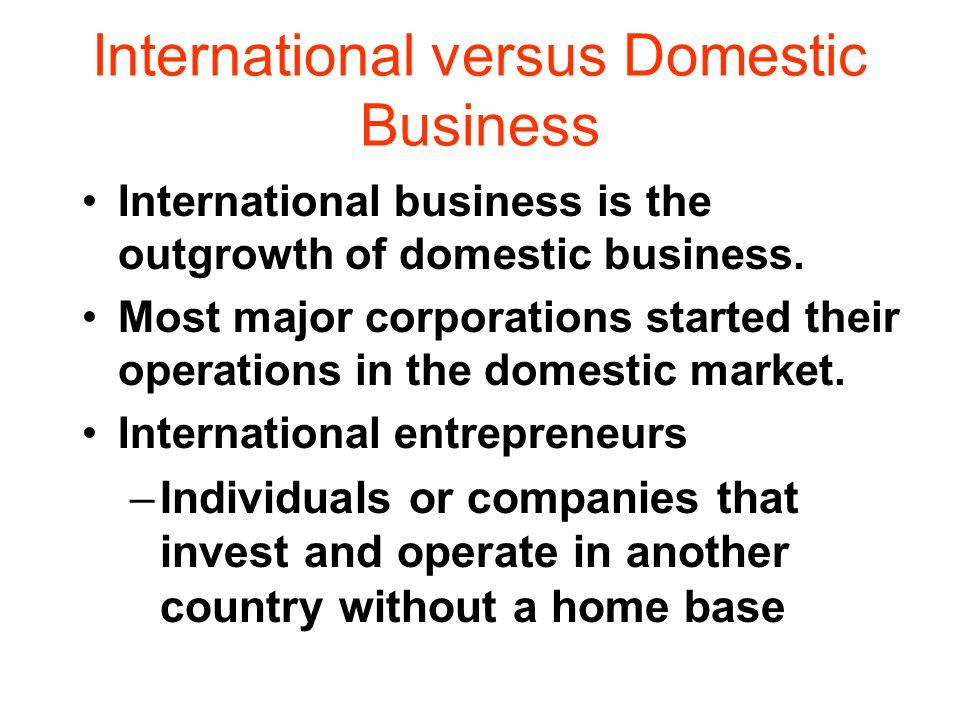 International versus Domestic Business