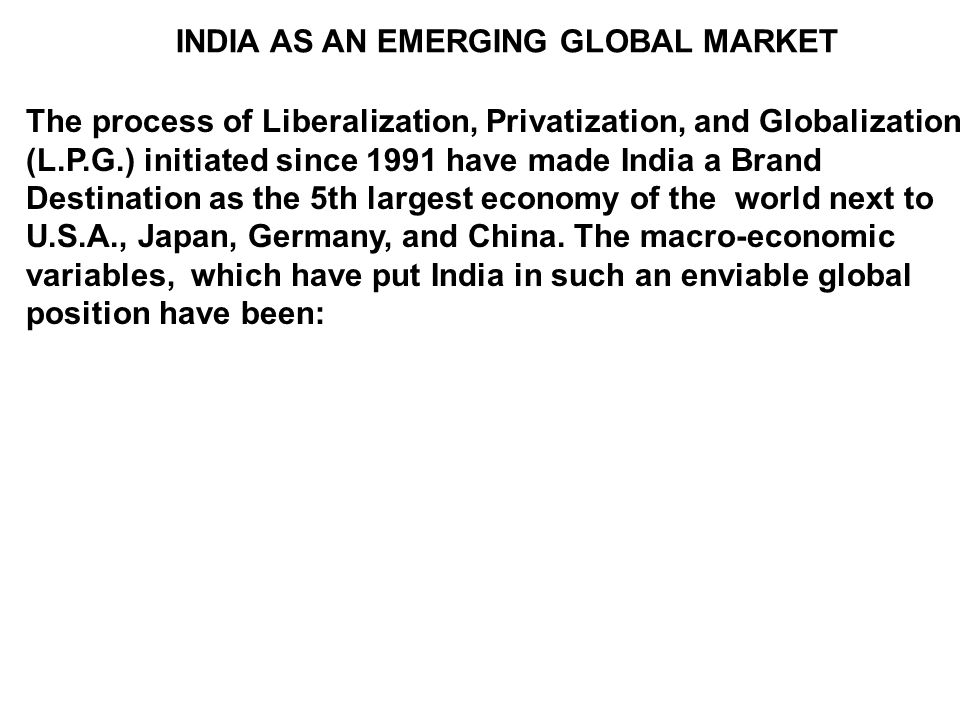 INDIA AS AN EMERGING GLOBAL MARKET