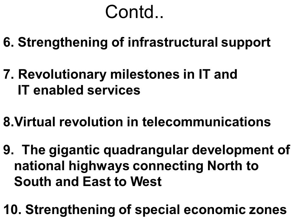 Contd.. 6. Strengthening of infrastructural support