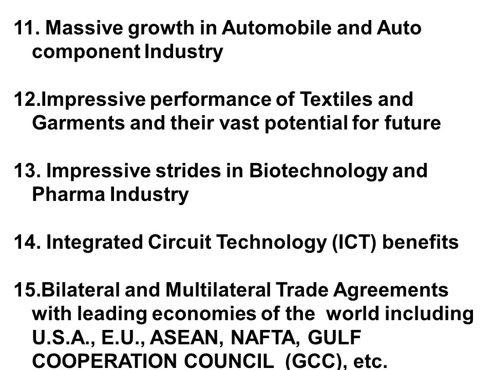 11. Massive growth in Automobile and Auto component Industry