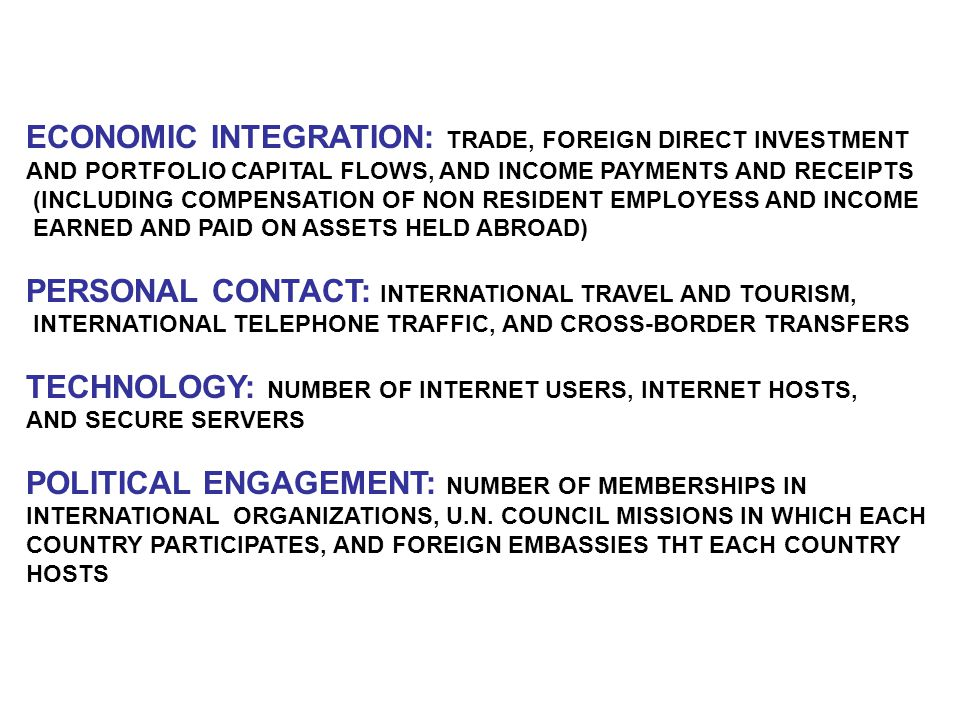 ECONOMIC INTEGRATION: TRADE, FOREIGN DIRECT INVESTMENT