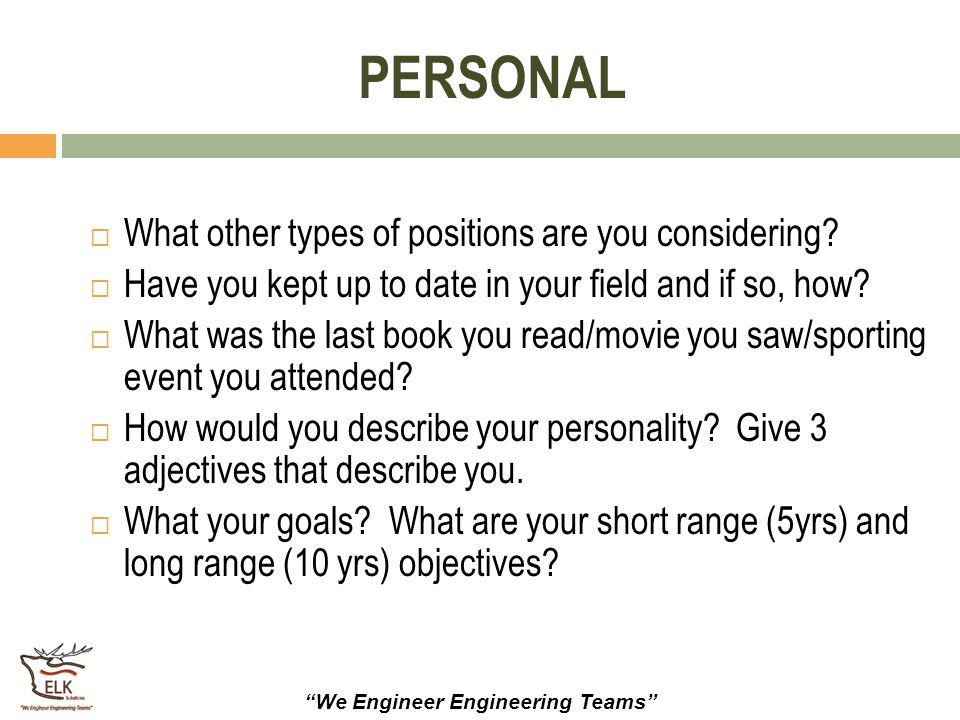 PERSONAL What other types of positions are you considering