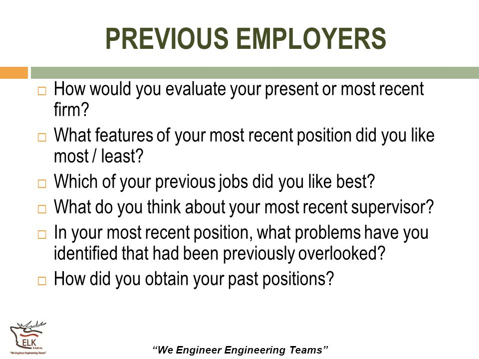 previous employers how would you evaluate your present or most recent firm what features of your - Do You Like Your Job What Do You Like About Your Job Or Least Like