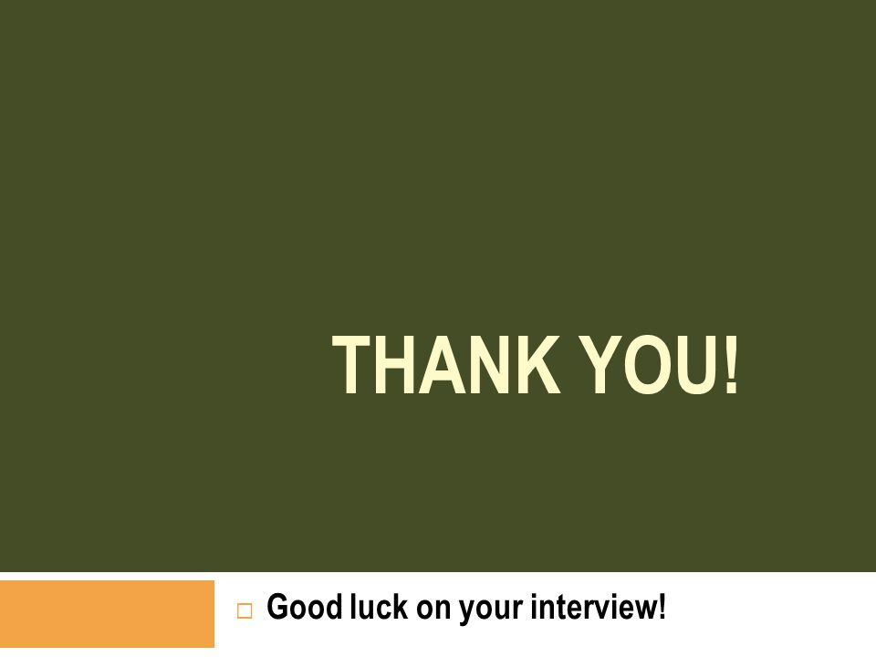 Good luck on your interview!