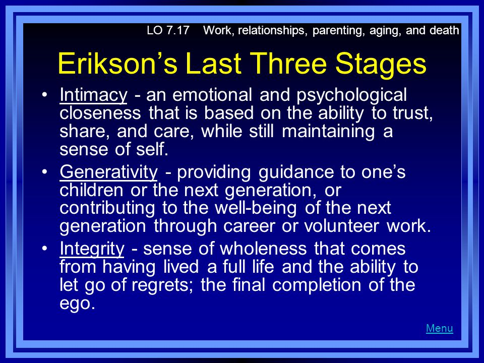 Erikson's Last Three Stages