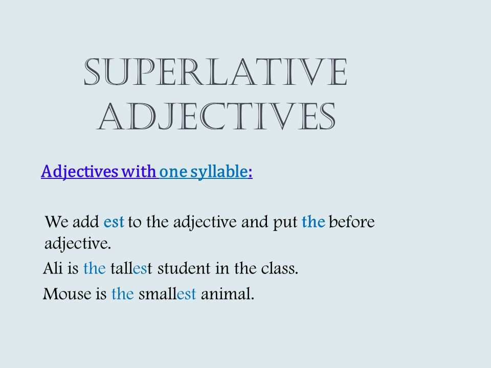 Superlative adjectives