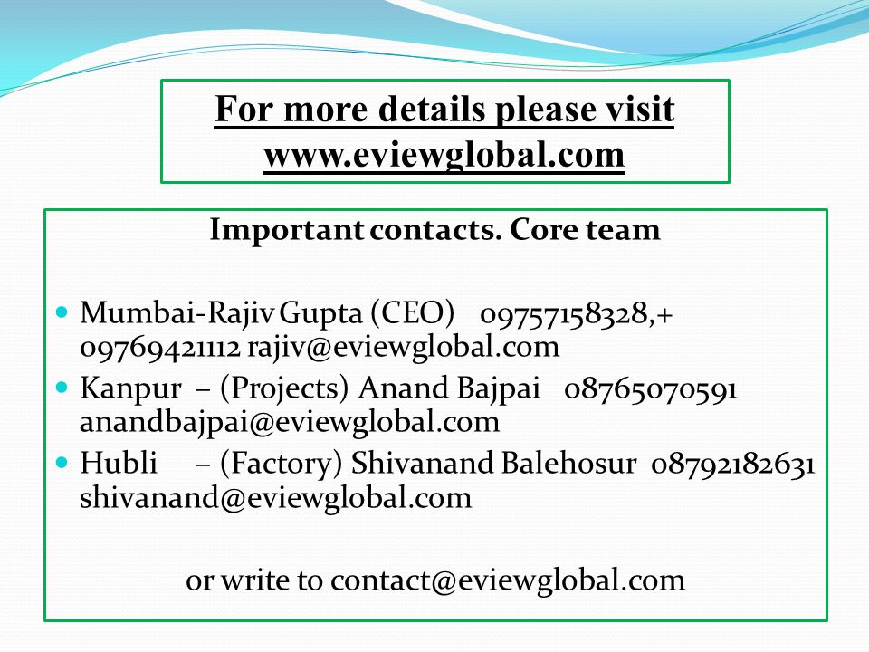For more details please visit Important contacts. Core team