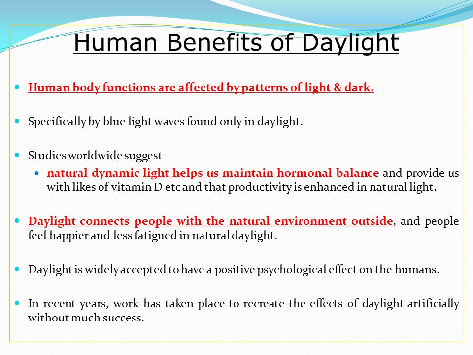 Human Benefits of Daylight