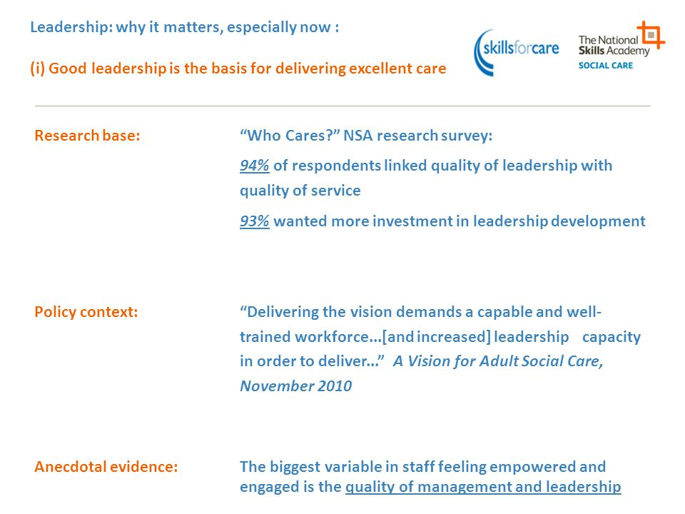 Leadership: why it matters, especially now : (i) Good leadership is the basis for delivering excellent care