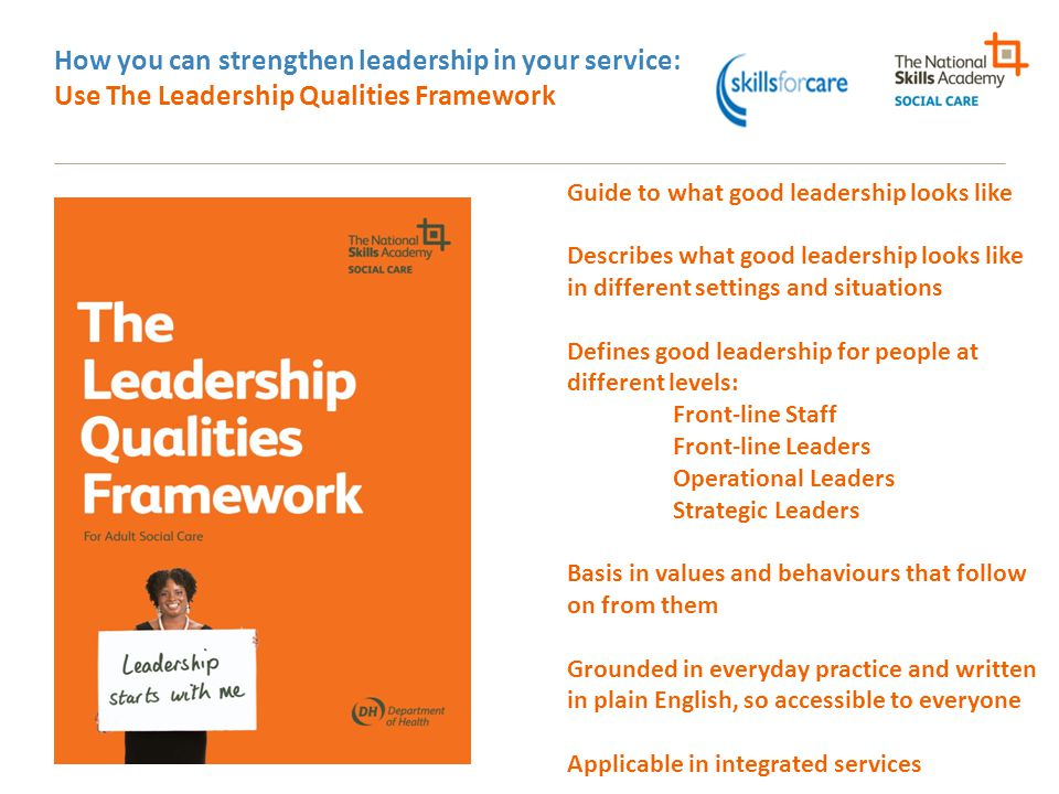 How you can strengthen leadership in your service: Use The Leadership Qualities Framework