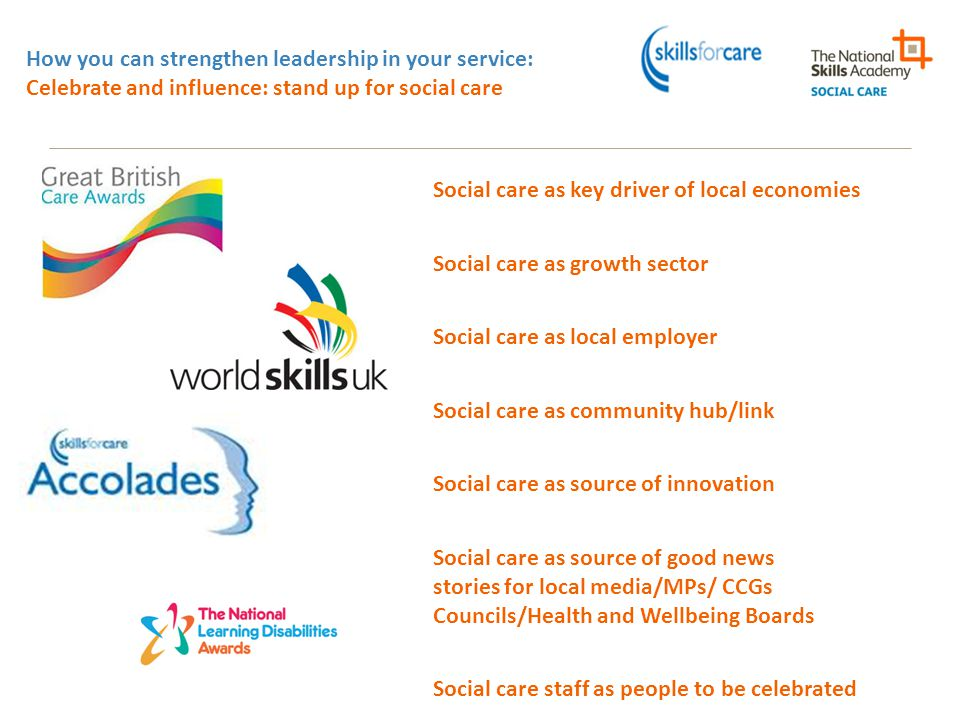How you can strengthen leadership in your service: Celebrate and influence: stand up for social care