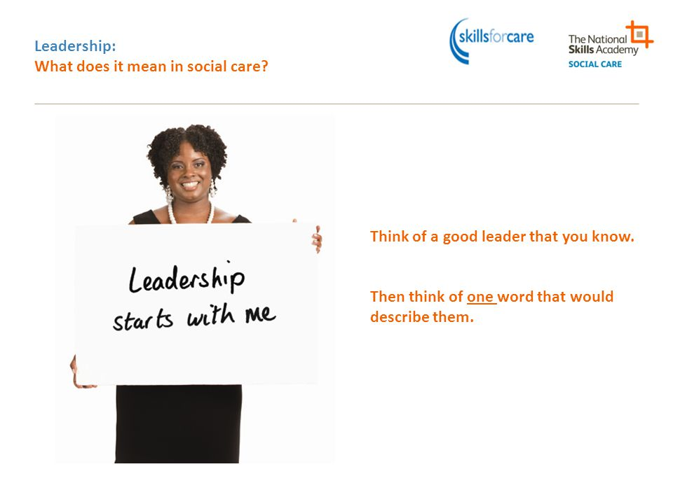 Leadership: What does it mean in social care