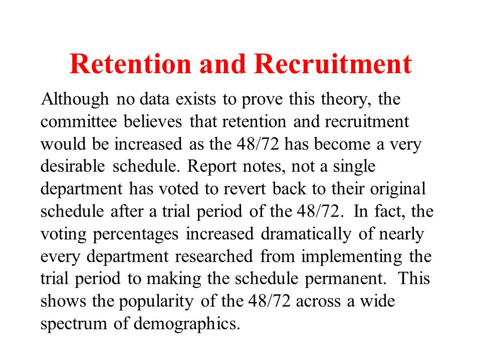 Retention and Recruitment