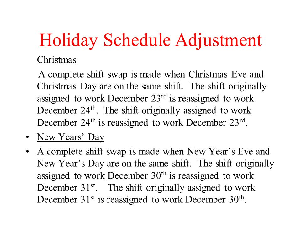 Holiday Schedule Adjustment