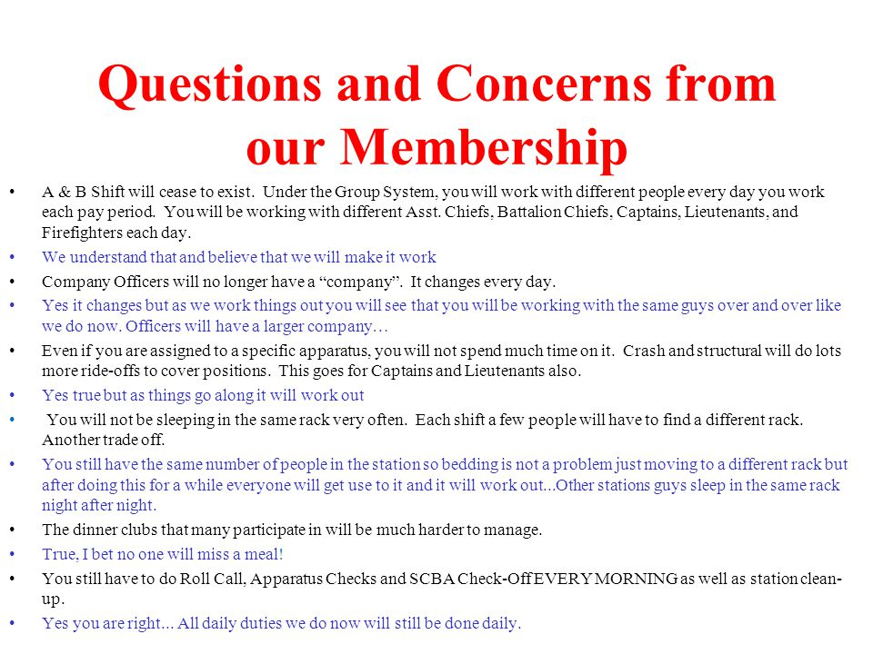 Questions and Concerns from our Membership