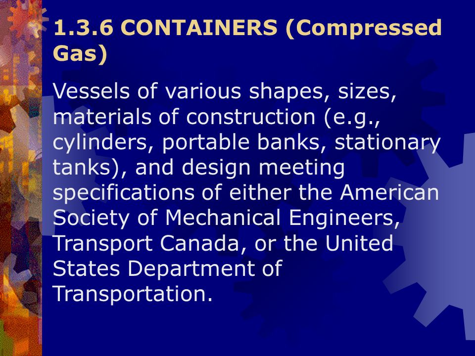 1.3.6 CONTAINERS (Compressed Gas)