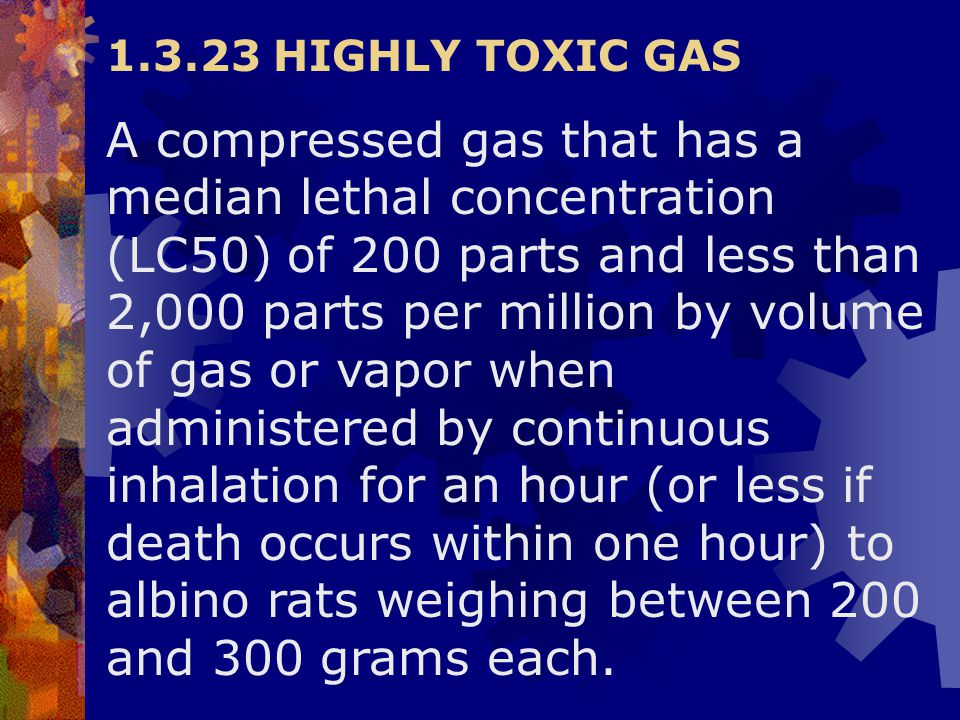 1.3.23 HIGHLY TOXIC GAS