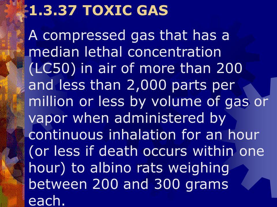 1.3.37 TOXIC GAS