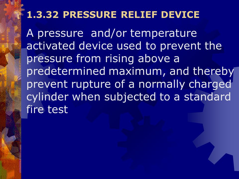 1.3.32 PRESSURE RELIEF DEVICE