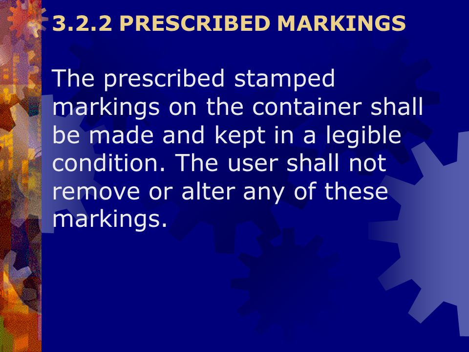 3.2.2 PRESCRIBED MARKINGS