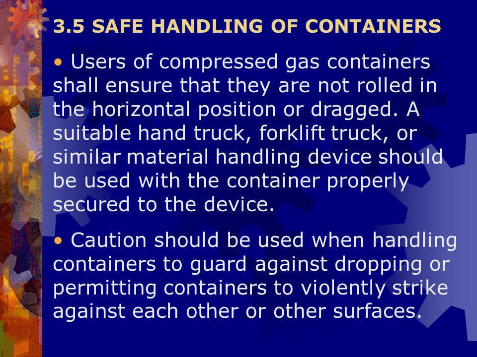 3.5 SAFE HANDLING OF CONTAINERS