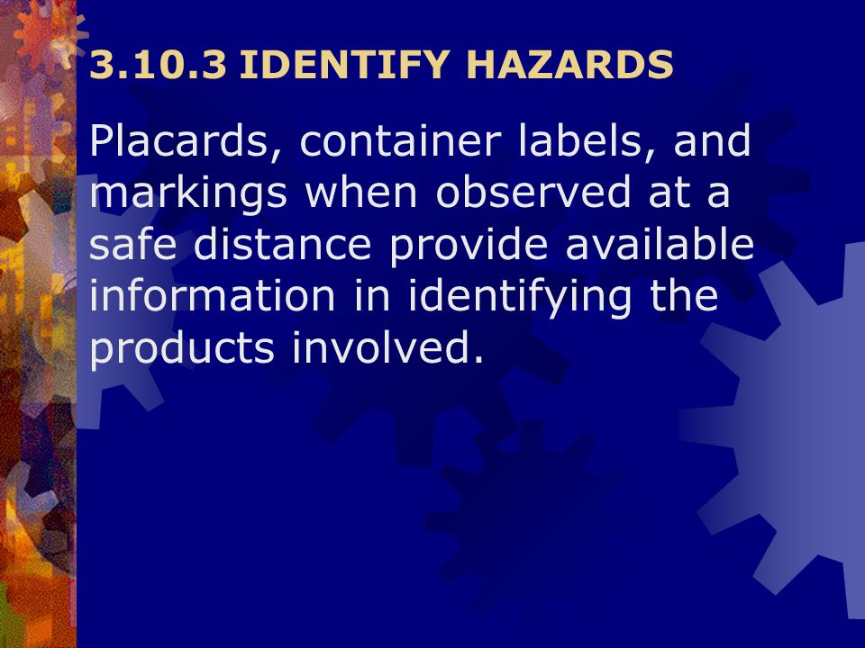 3.10.3 IDENTIFY HAZARDS