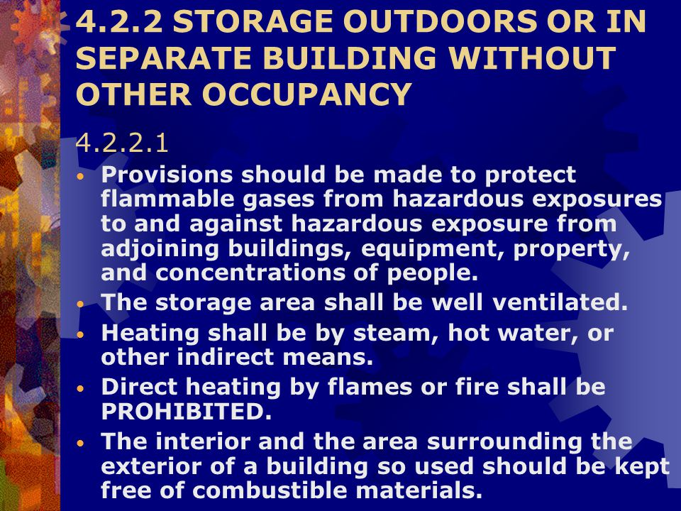 4.2.2 STORAGE OUTDOORS OR IN SEPARATE BUILDING WITHOUT OTHER OCCUPANCY