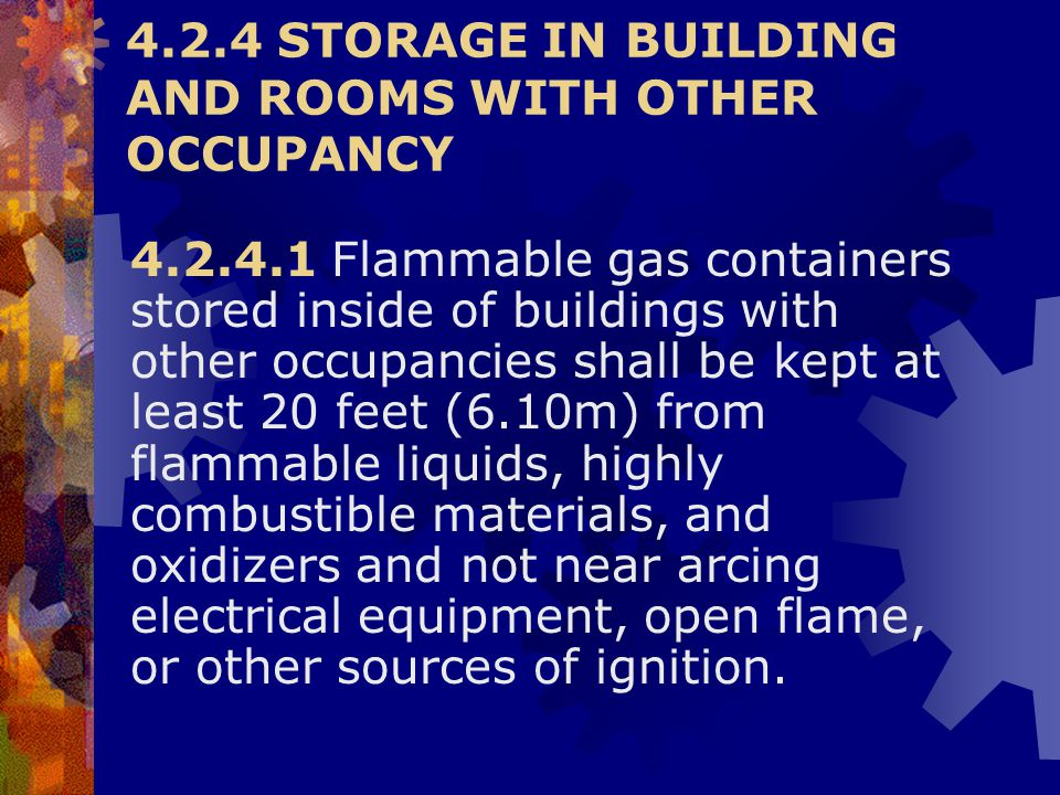 4.2.4 STORAGE IN BUILDING AND ROOMS WITH OTHER OCCUPANCY