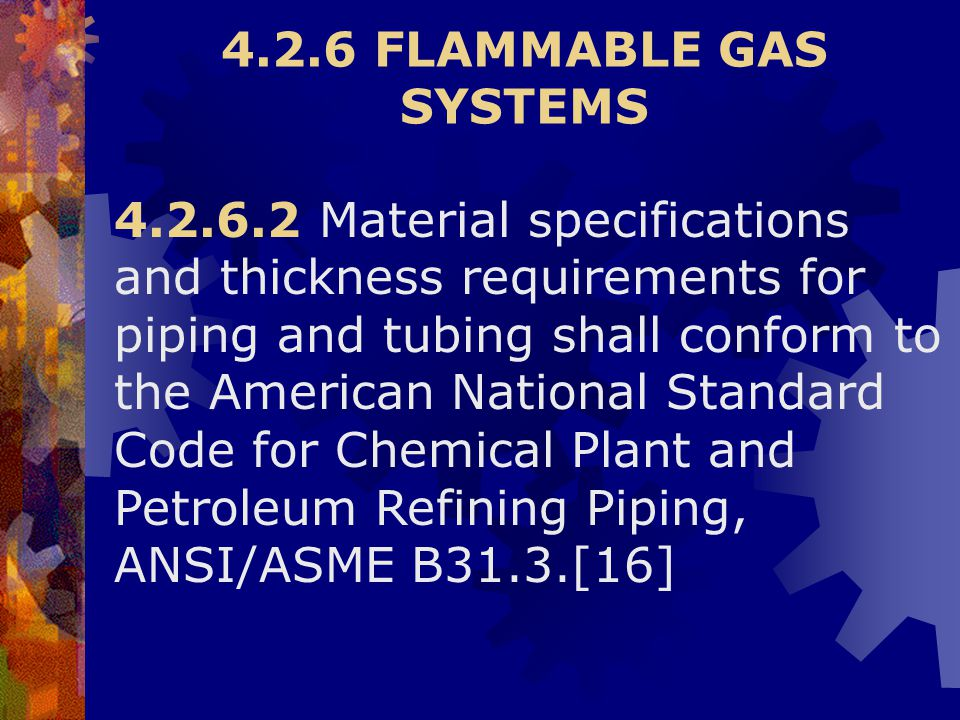 4.2.6 FLAMMABLE GAS SYSTEMS