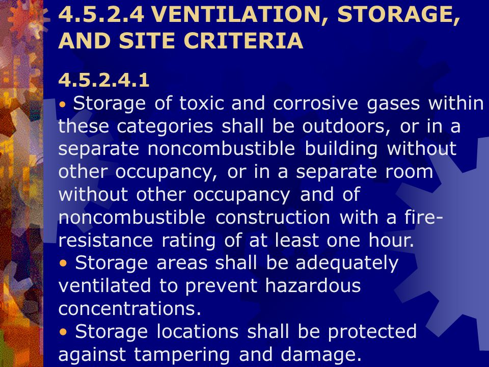 4.5.2.4 VENTILATION, STORAGE, AND SITE CRITERIA