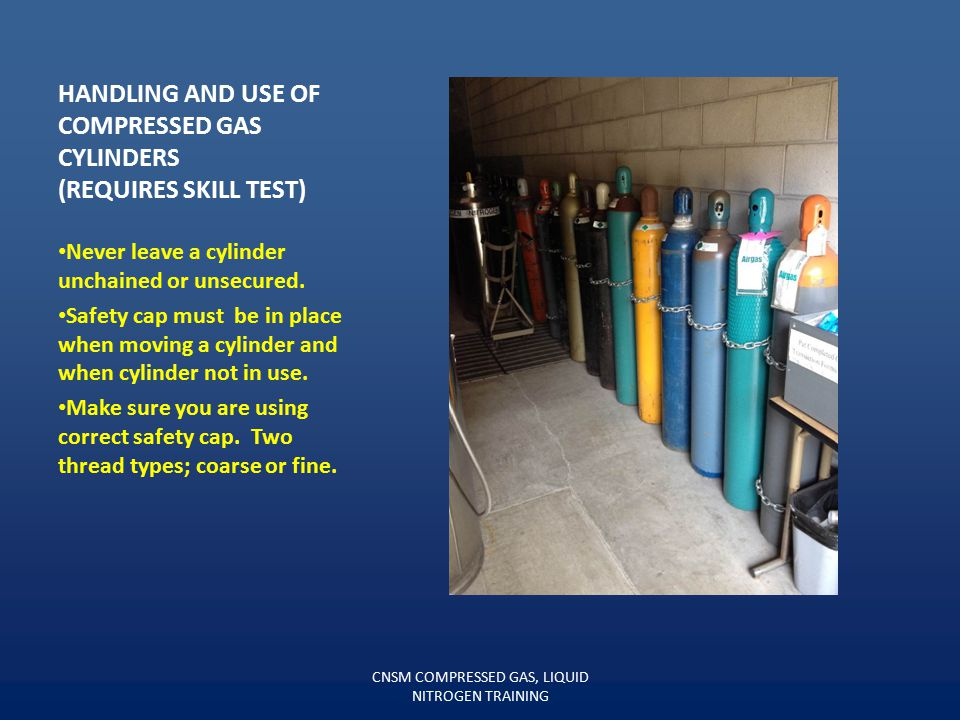 Handling and USE OF compressed gas cylinders (Requires skill test)