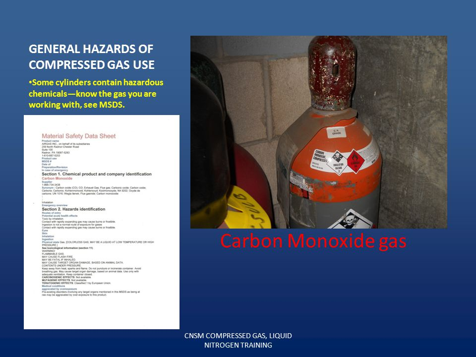 GENERAL HAZARDS OF COMPRESSED GAS USE