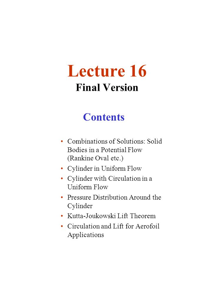 Lecture 16 Final Version Contents