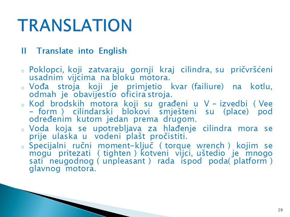 TRANSLATION II Translate into English