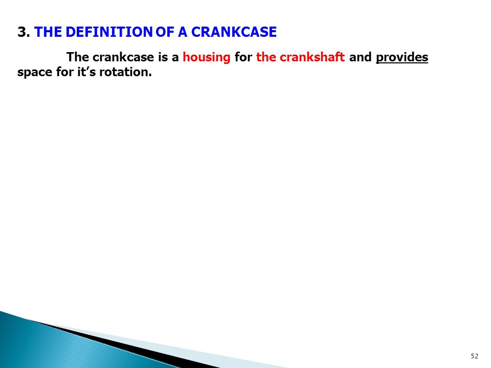 3. THE DEFINITION OF A CRANKCASE