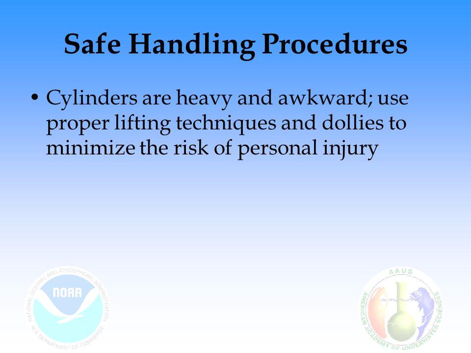 Safe Handling Procedures
