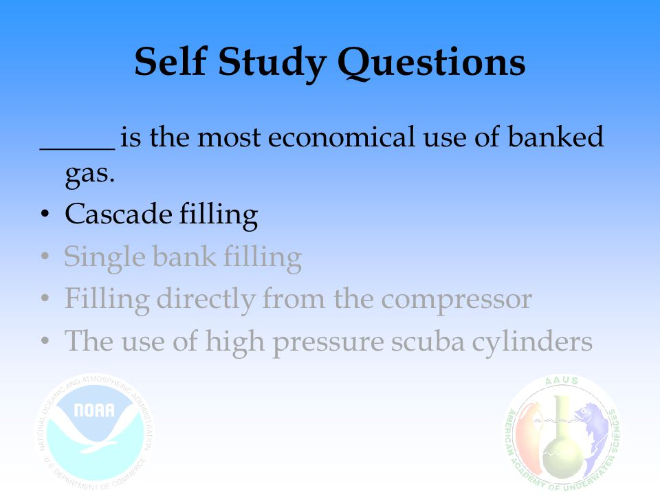 Self Study Questions _____ is the most economical use of banked gas.
