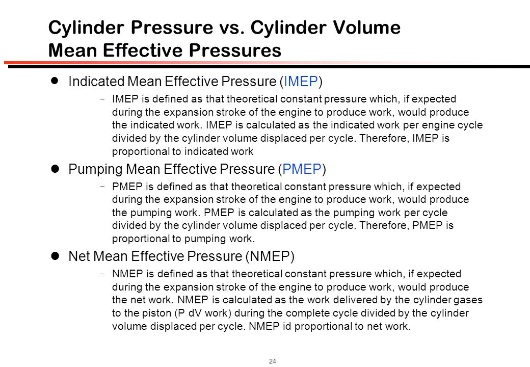 Cylinder Pressure vs. Cylinder Volume Mean Effective Pressures
