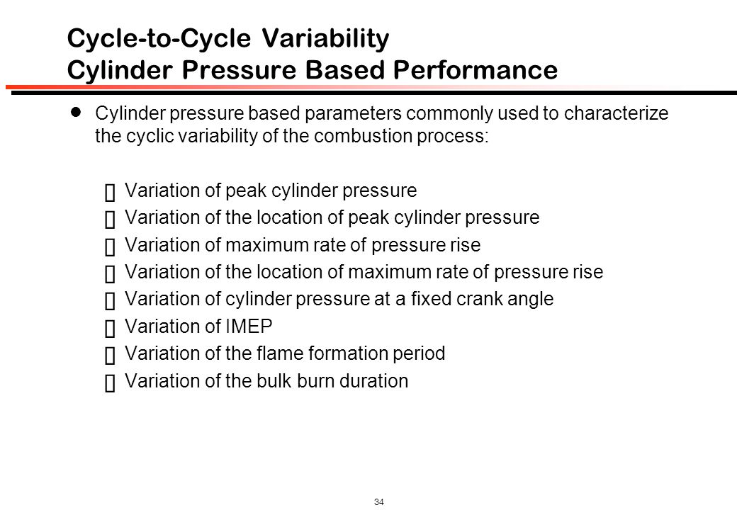 Cycle-to-Cycle Variability Cylinder Pressure Based Performance