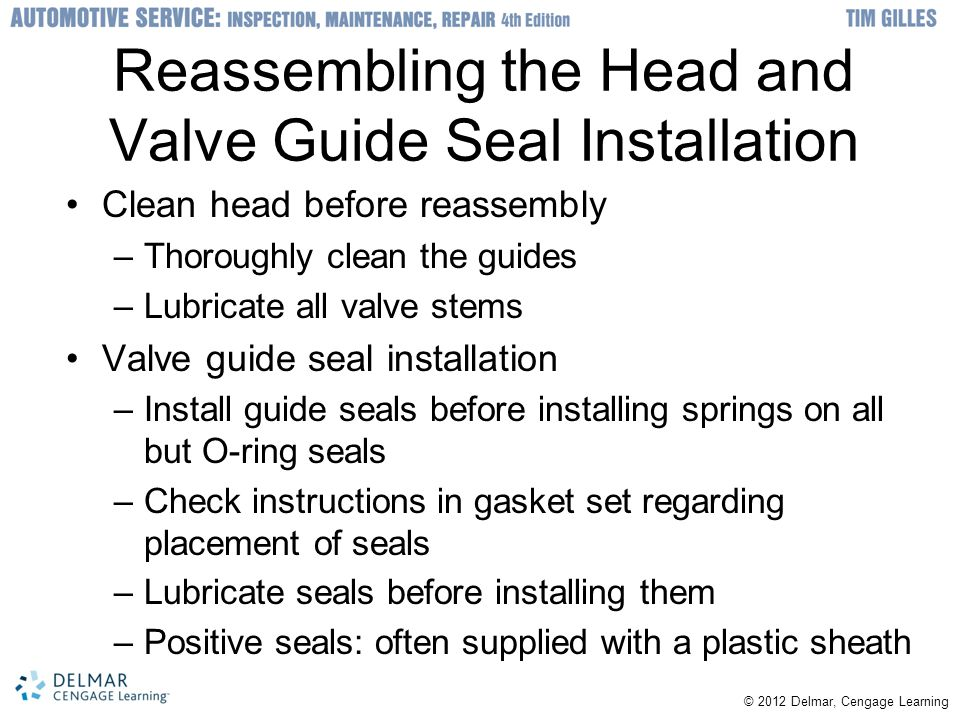 Reassembling the Head and Valve Guide Seal Installation
