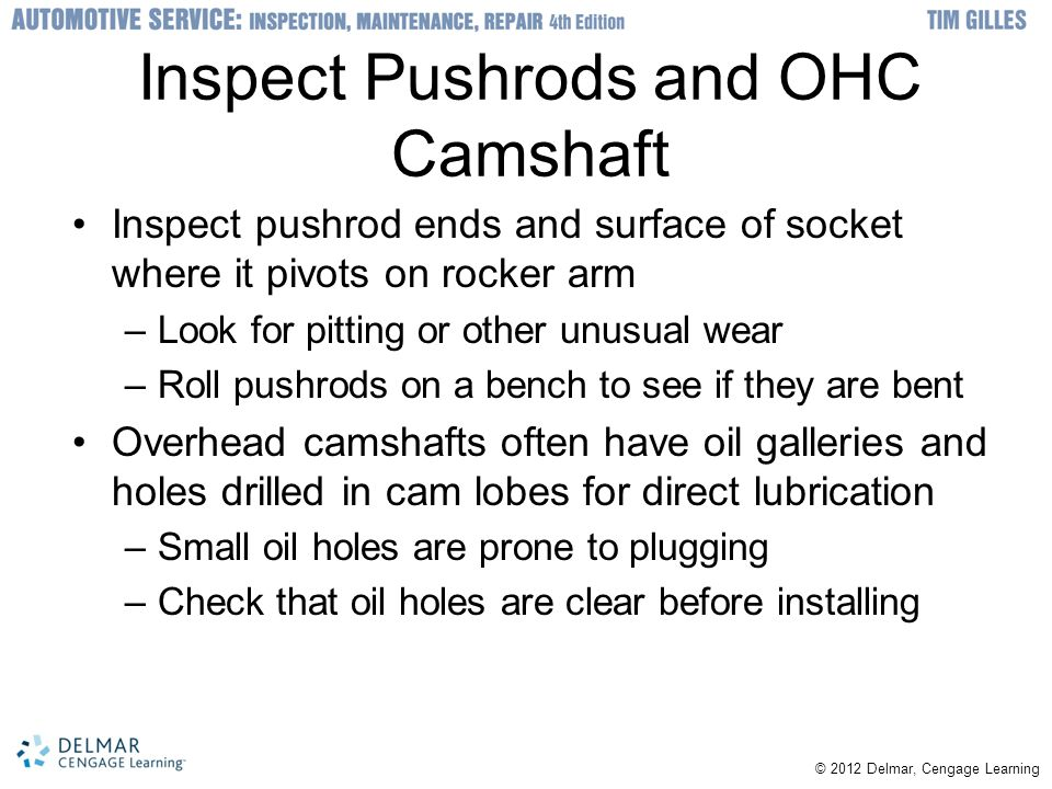 Inspect Pushrods and OHC Camshaft