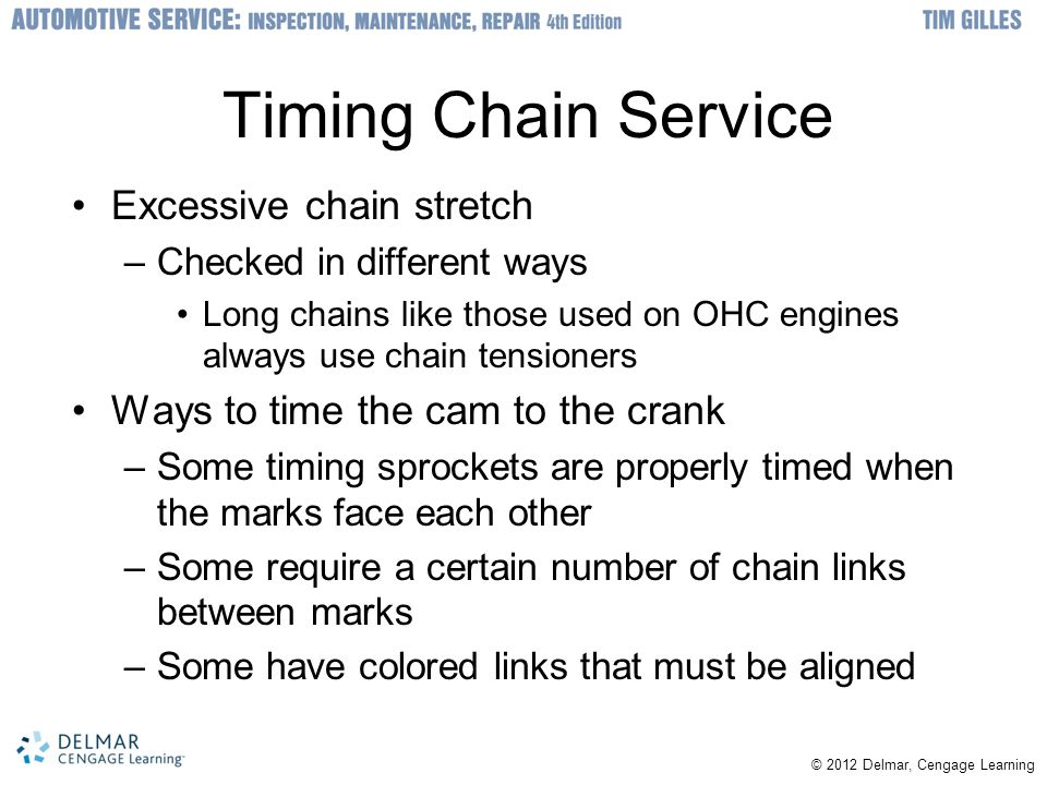 Timing Chain Service Excessive chain stretch