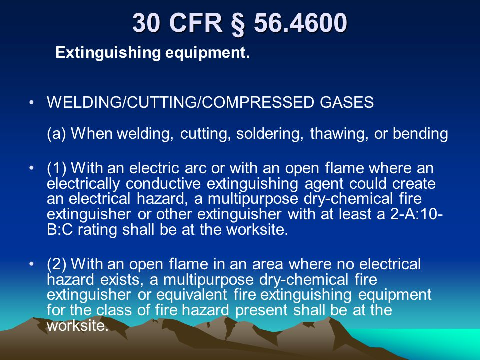 30 CFR § 56.4600 Extinguishing equipment.