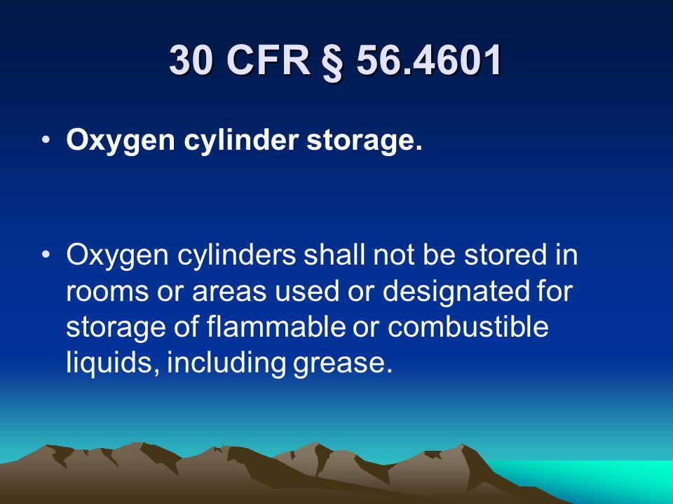 30 CFR § 56.4601 Oxygen cylinder storage.