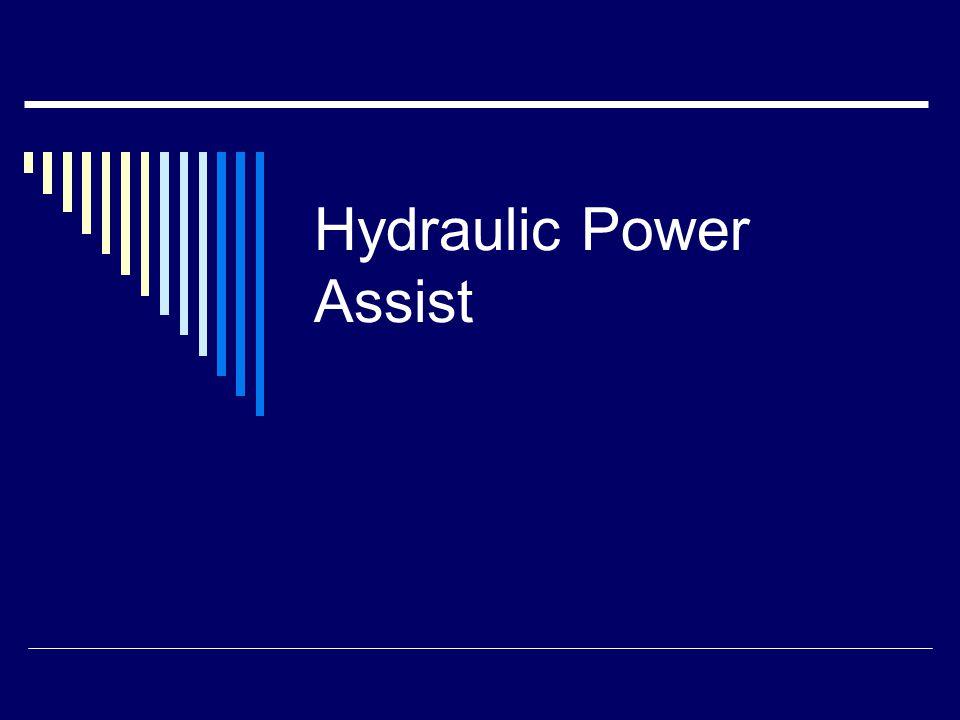 Hydraulic Power Assist