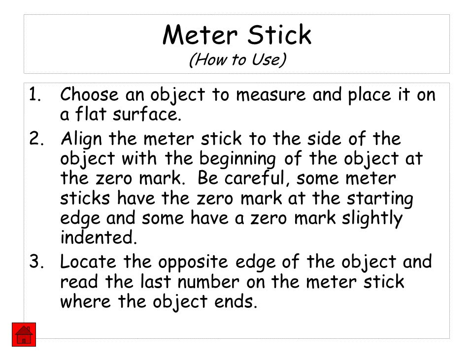 Meter Stick (How to Use)