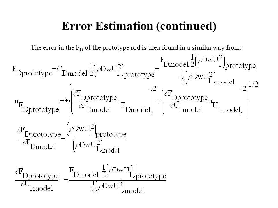 Error Estimation (continued)