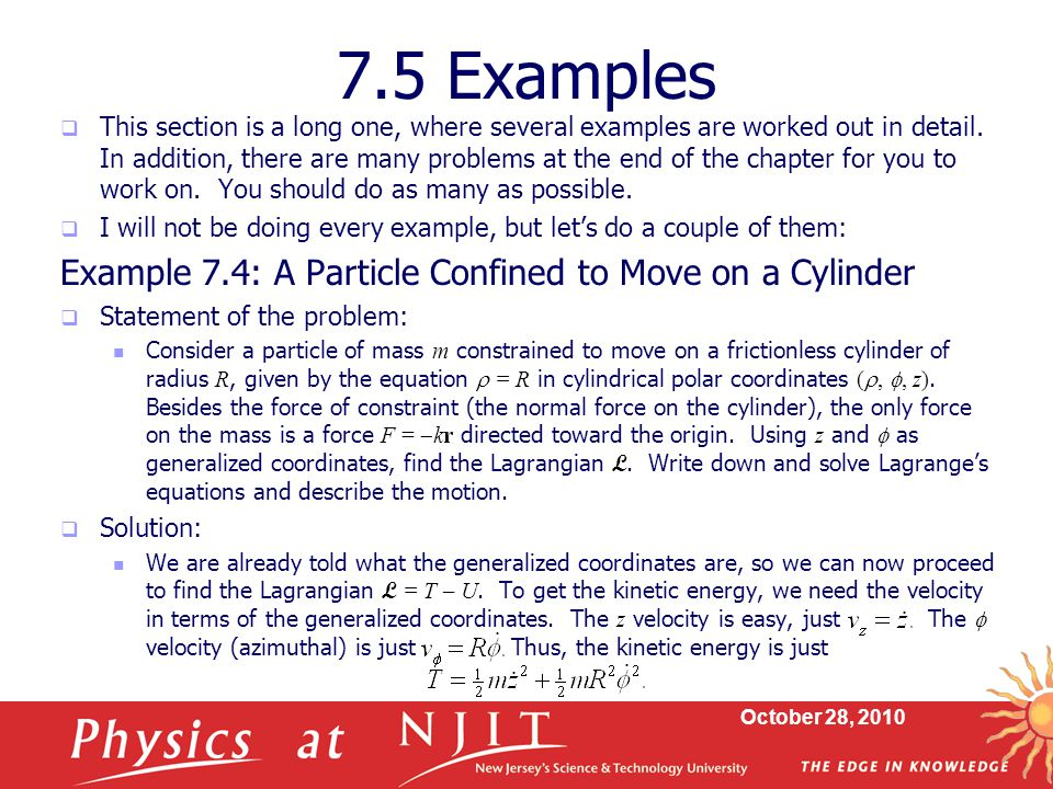 7.5 Examples Example 7.4: A Particle Confined to Move on a Cylinder