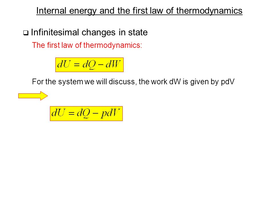 Internal energy and the first law of thermodynamics